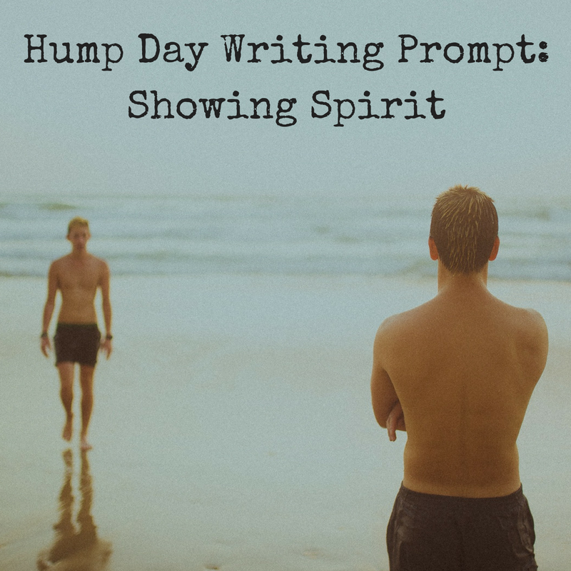 hump-day-writing-prompt-showing-spirit